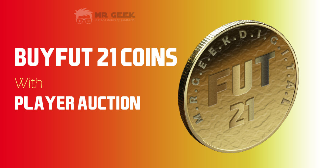 Buy FIFA 21 Coins with Player Auction