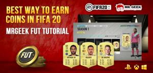 在FIFA 20中赚钱的最佳方法-MRGEEK FUT教程